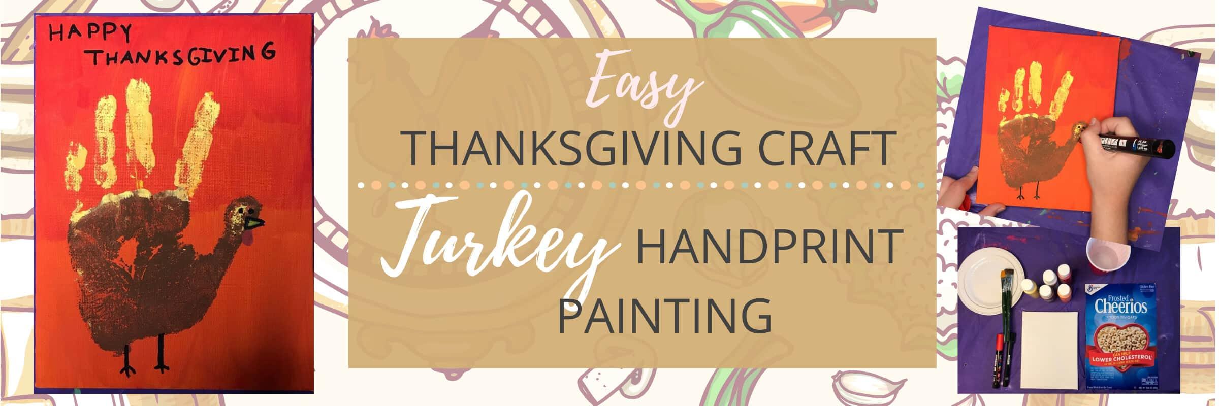 Easy Thanksgiving Craft Turkey Handprint Painting Graphich with Pic of Turkey Handprint Painting and supplies